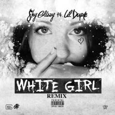 Shy Glizzy - White Girl (Remix)  Feat. Lil Durk