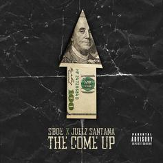 SBOE - The Come Up Feat. Juelz Santana