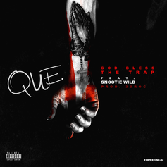 Que - God Bless The Trap  Feat. Snootie Wild (Prod. By 30Roc)