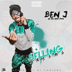 Ben J - Selling Dreams (Hosted By DJ Carisma)
