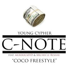 Young Cypher - CoCo (Freestyle) Feat. MurdockHD & Michel'le Reshay