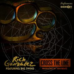 Rick Gonzalez - Cross The Line