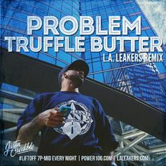 Problem - Truffle Butter (Freestyle)