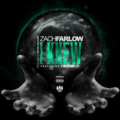 Zach Farlow - I Knew  Feat. Trae Tha Truth (Prod. By Metro Boomin)