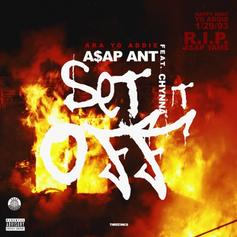 A$AP Ant - Set That Bitch Off Feat. Chynna