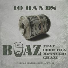 Boaz - 10 Bands (Freestyle) Feat. Cook Tha Monster & Ghazi
