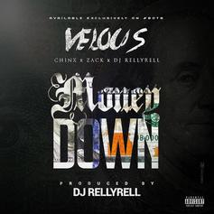 Velous - Money Down Feat. Chinx & Zack