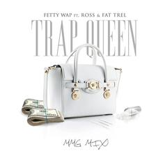 Fetty Wap - Trap Queen (Remix) Feat. Rick Ross & FAT TREL