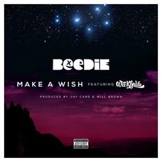 Beedie - Make A Wish Feat. Wiz Khalifa