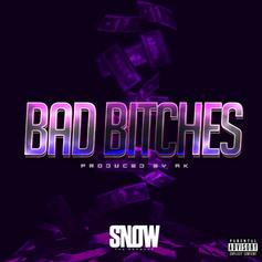 Snow Tha Product - Bad Bitches