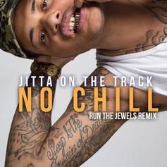 Jitta On The Track - No Chill