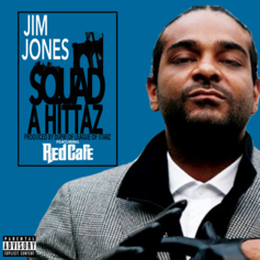 Jim Jones - Squad A Hittaz Feat. Red Cafe (Prod. By Dupri Of League Of Starz)