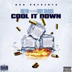 Abillyon - Cool It Down Feat. Bobby Shmurda
