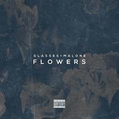 Glasses Malone - Flowers (Happy Father's Day) (Prod. By Hunga)