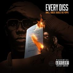 B. Will - Every Diss Feat. Boosie Badazz & Big Poppa