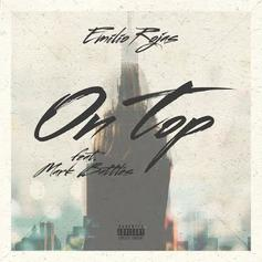 Emilio Rojas - On Top Feat. Mark Battles
