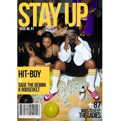 Hit-Boy - Stay Up Feat. Sage The Gemini & K. Roosevelt