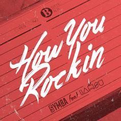 Symba - How You Rockin' Feat. Iamsu!