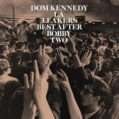 Dom Kennedy - Baller Of The Year Feat. RJ