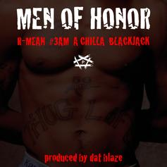 R-Mean - Men Of Honor Feat. #3AM, A.Chilla & BlackJack