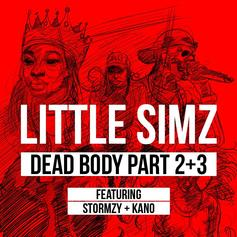 Little Simz - Dead Body Part 2 + 3 Feat. Stormzy & Kano