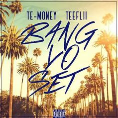 Te-Money - Bang Yo Set Feat. Tee Flii