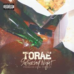 Torae - Saturday Night (Prod. By DJ Premier)