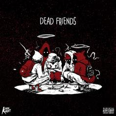 Kirk Knight - Dead Friends Feat. Noname & Thundercat
