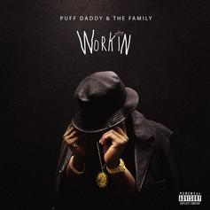 Puff Daddy & The Family - Workin