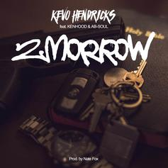 Kevo Hendricks - 2morrow Feat. Ab-Soul & Kenhood