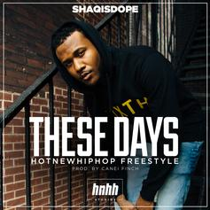 ShaqIsDope - These Days (Prod. By Canei Finch)