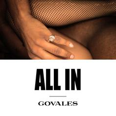 Govales - All In (Prod. By Kaytranada)
