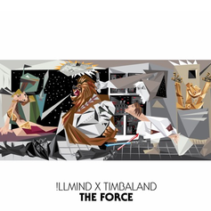 Timbaland & !llmind - The Force (Turn Up)