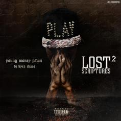 Young Money Yawn - Lost Scriptures 2