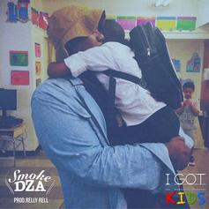 Smoke DZA - I Got Kids