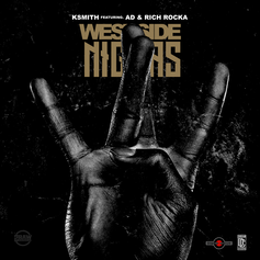 K Smith - Westside Niggas Feat. AD & Rich Rocka