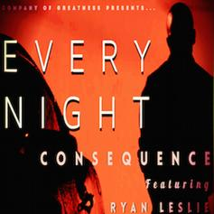 Consequence - Every Night Feat. Ryan Leslie