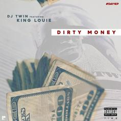 DJ Twin - Dirty Money Feat. King Louie