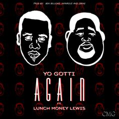 Yo Gotti - Again Feat. LunchMoney Lewis
