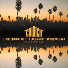 BJ The Chicago Kid - Church (West Coast Remix) Feat. Ty Dolla $ign & Anderson .Paak