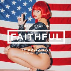 Bobby Brackins - Faithful Feat. Ty Dolla $ign (Prod. By Nic Nac)