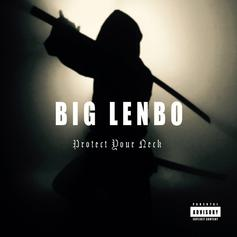 Big Lenbo - Protect Your Neck