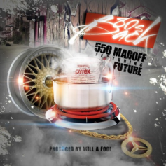 550 Madoff - 80s Back Feat. Future (Prod. By Will-A-Fool)