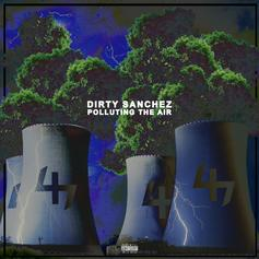 Dirty Sanchez - Polluting The Air
