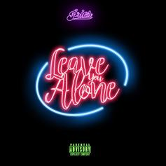Pries - Leave You Alone