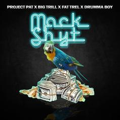 Project Pat - Mack Shyt Feat. Big Trill & FAT TREL (Prod. By Drumma Boy)