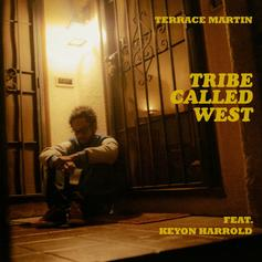 Terrace Martin - Tribe Called West Feat. Keyon Harrold