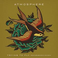 Atmosphere - Trying To Fly