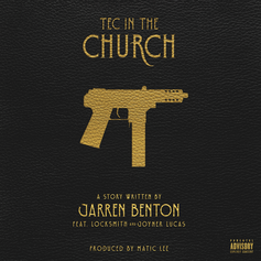 Jarren Benton - Tec In The Church Feat. Locksmith & Joyner Lucas