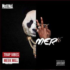 Meek Mill - Trap Vibes
